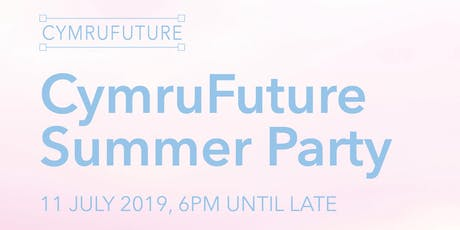 CymruFuture Summer Party - Networking for Junior Professionals in South Wales tickets