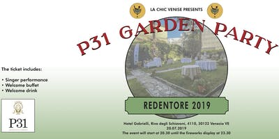 Redentore 2019 : P31 Garden Party