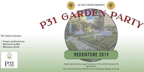 Redentore 2019 : P31 Garden Party biglietti