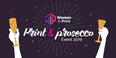 Women In Print  UK - Networking (Print & Prosecco Evening) tickets