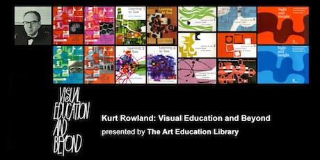 The Art Education Library - Kurt Rowland Talk tickets