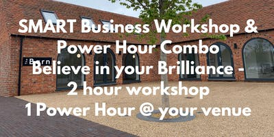 SMART Business Workshop & Power Hour - July - The Barn, Houlton