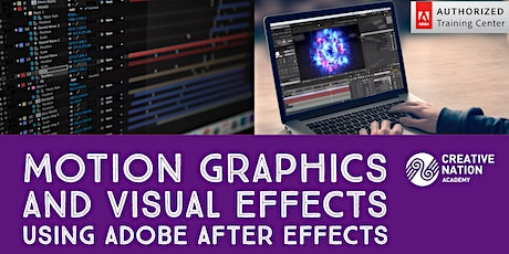 Motion Graphics and Visual Effects using Adobe After Effects  tickets