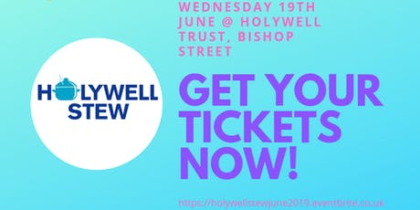 Holywell STEW - June 2019 tickets