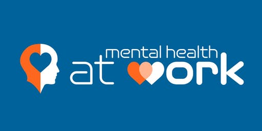 Mental Health at Work Conference