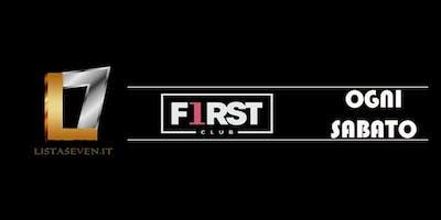 FIRST CLUB MILANO // OGNI SABATO IN LISTA SEVEN