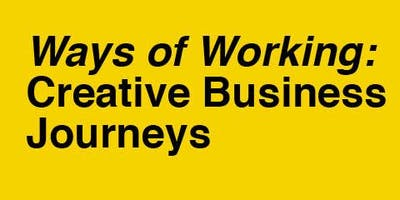 Preview - Ways of Working: Creative Business Journeys