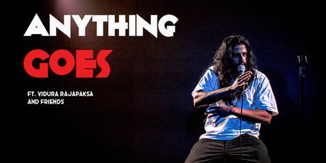 Stand-Up Comedy In English - Anything Goes ft. Vidura Rajapaksa and friends tickets