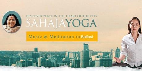 Free Sahaja Yoga Meditation Belfast tickets