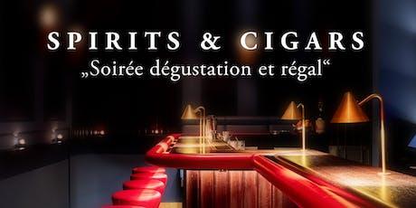 "Spirits & Cigars // ""Soirée dégustation et régal"" Tickets"