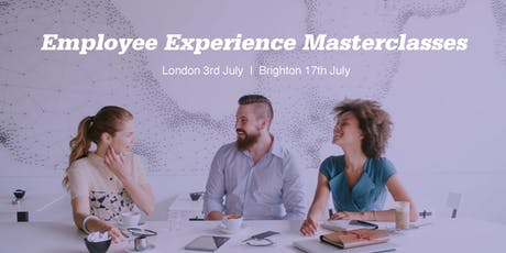 Create a Compelling Employee Experience - A Masterclass (London) tickets