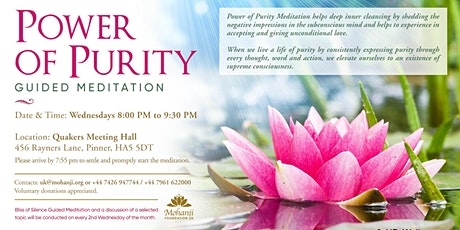 Power of Purity - Guided Meditation (Pinner) tickets