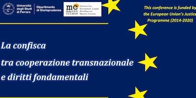 La confisca tra cooperazione transnazionale e diritti fondamentali