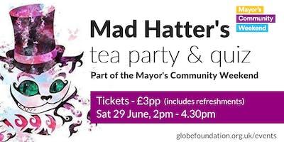 Mad Hatter's Tea Party & Quiz