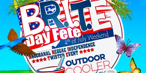 B.R.I.T.E DAY FETE ( BACCHANAL,REGGAE,INDEPENDENCE, TWISTED, EVENT)