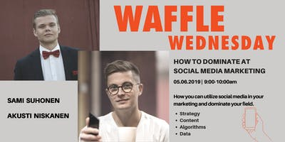 Waffle Wednesday: How to dominate at social media marketing