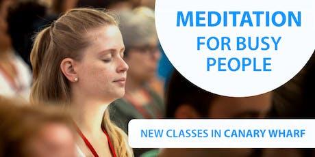 New Meditation Course - Canary Wharf tickets