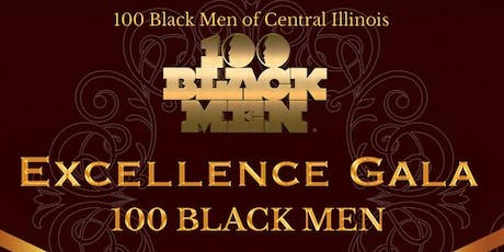 2019 EXCELLENCE GALA -100 Black Men of Central Illinois tickets