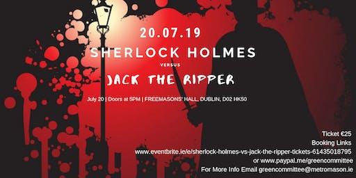 Sherlock Holmes vs Jack the Ripper
