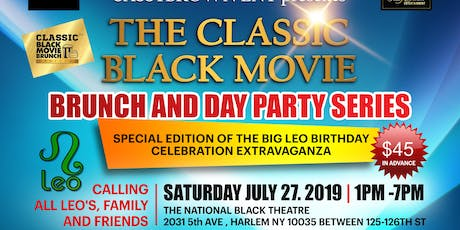The Classic Black Movie Brunch and Day Party Series CANCER / LEO PARTY tickets