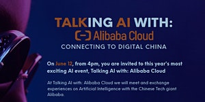 TALKING AI With Alibaba Cloud; Connecting to Digital...