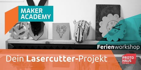 makerAcademy: Lasercutter Produktdesign Tickets