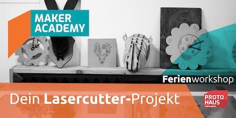 makerAcademy: Dein Lasercutter-Projekt Tickets