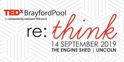 TEDxBrayfordPool (Lincoln) - Re:Think