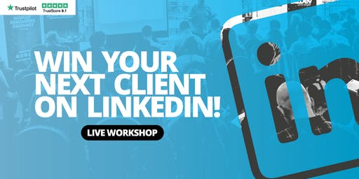 Win your next client on LinkedIn - LinkedIn for Sales - BIRMINGHAM