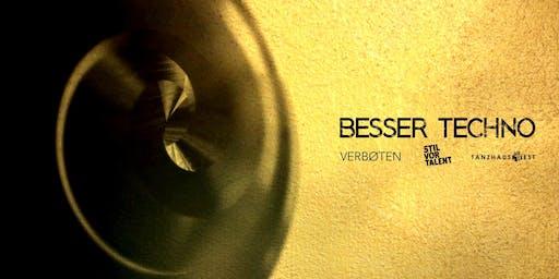 Besser Techno x Grande Opening