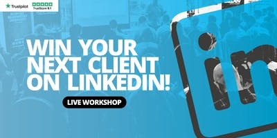 Win your next client on LinkedIn - LinkedIn for Sales - SOUTHAMPTON