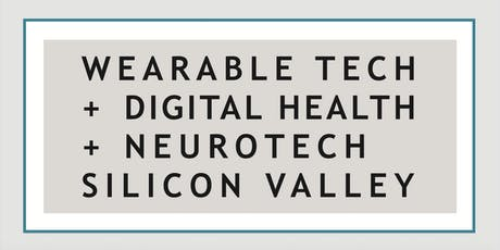 Wearable Tech + Digital Health + Neurotech Silicon Valley tickets