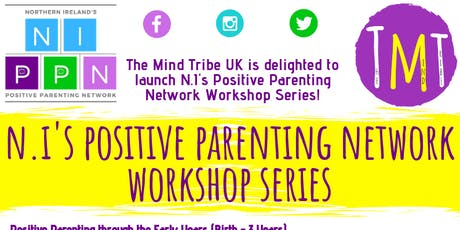 NI Positive Parenting Network: Positive Parenting through the Secondary Yrs tickets