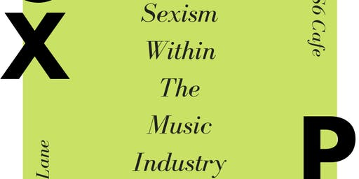 Vox Pop - Part Two: Sexism Within The Music Industry