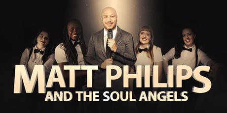 Matt Philips & The Soul Angels tickets