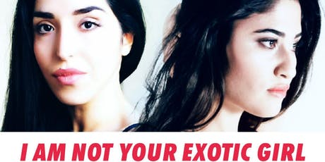 POETRY NIGHTS / I Am Not Your Exotic Girl tickets