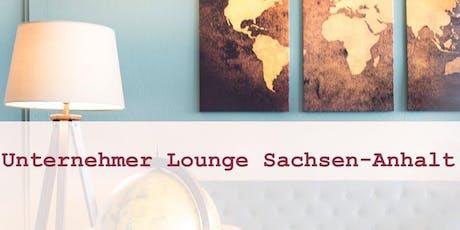 8. Unternehmer Lounge Sachsen-Anhalt Tickets