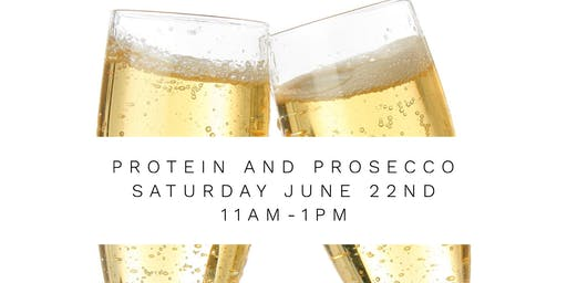 Prosecco and Protein