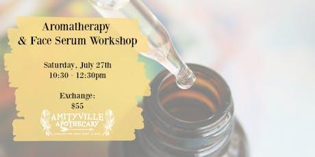 Aromatherapy & Face Serum Workshop / Make & Take tickets