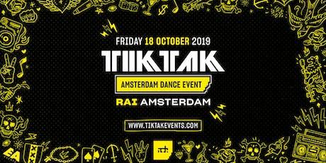 TIKTAK x ADE Special 2019 tickets