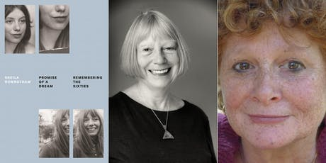 Promise of a Dream: Sheila Rowbotham and Lynne Segal tickets
