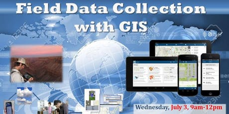 Field Data Collection with GIS tickets