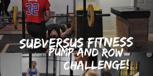 Subversus Fitness Pump and Row Challenge!