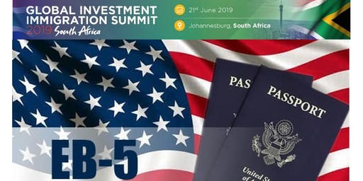 Learn about EB-5 Visa programs - Johannesburg