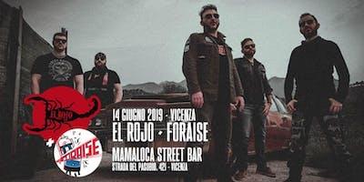El Rojo + Foraise | Vicenza