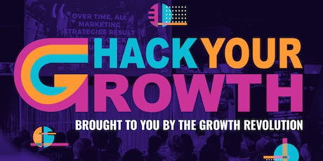 Hack Your Growth 1st edition tickets