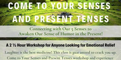 Come to Your Senses and Present Tenses with Sherry Glasser