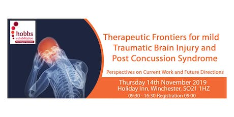 Therapeutic Frontiers for Mild Traumatic Brain Injury and Post Concussion Syndrome tickets