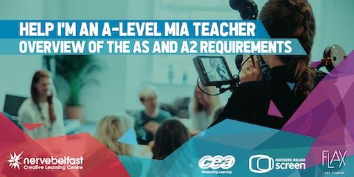 MIA - Help I'm an A-Level MIA Teacher