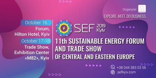 SEF 2019, 11th   Sustainable Energy  Forum and Trade Show of Eastern Europe
